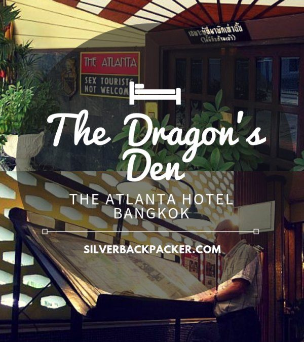 The Dragons Den ~ The Atlanta Hotel Bangkok