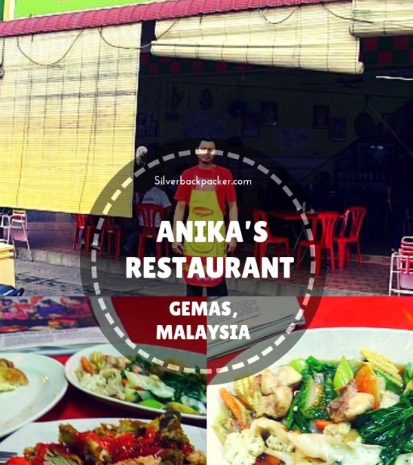 Anika's Restaurant – Gemas, Malaysia