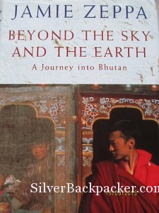 Jamie Zeppa Beyond the Sky and the Earth, A Journey into Bhutan