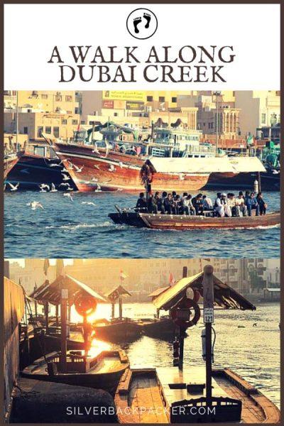 A DIY Walk along Dubai Creek, Dubai, UAE