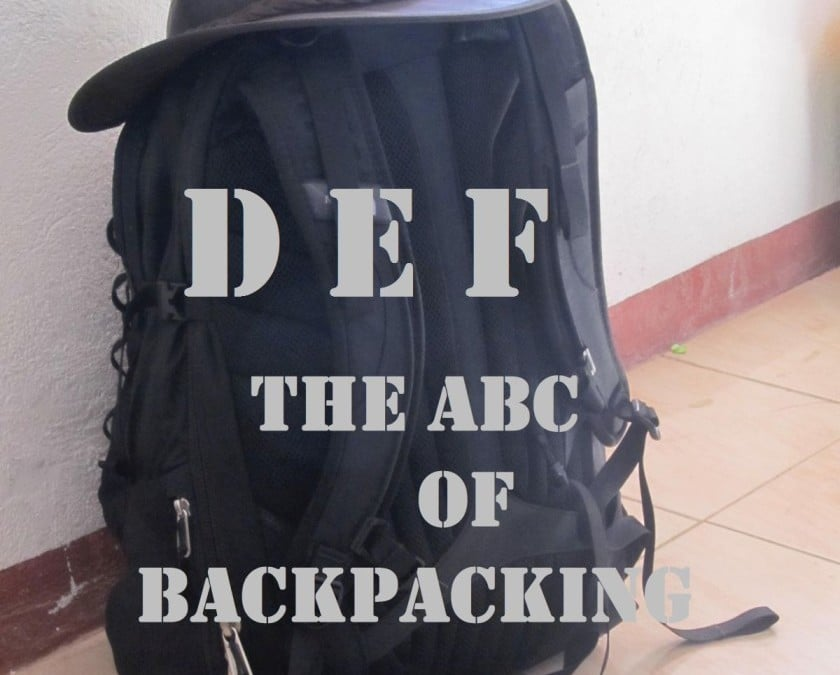 The ABC of Backpacking – DEF