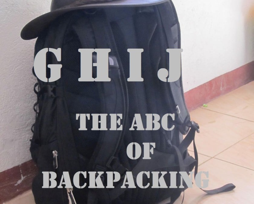 The ABC of Backpacking – GHIJ