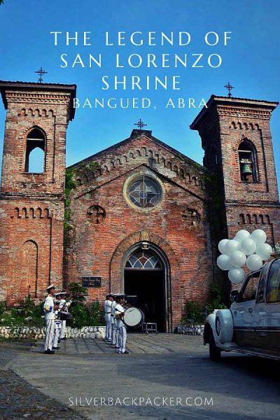 The Legend of San Lorenzo Shrine, Bangued, Abra