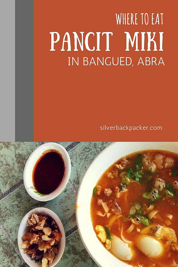 Where to Eat Pancit Miki in and Around Bangued, Abra