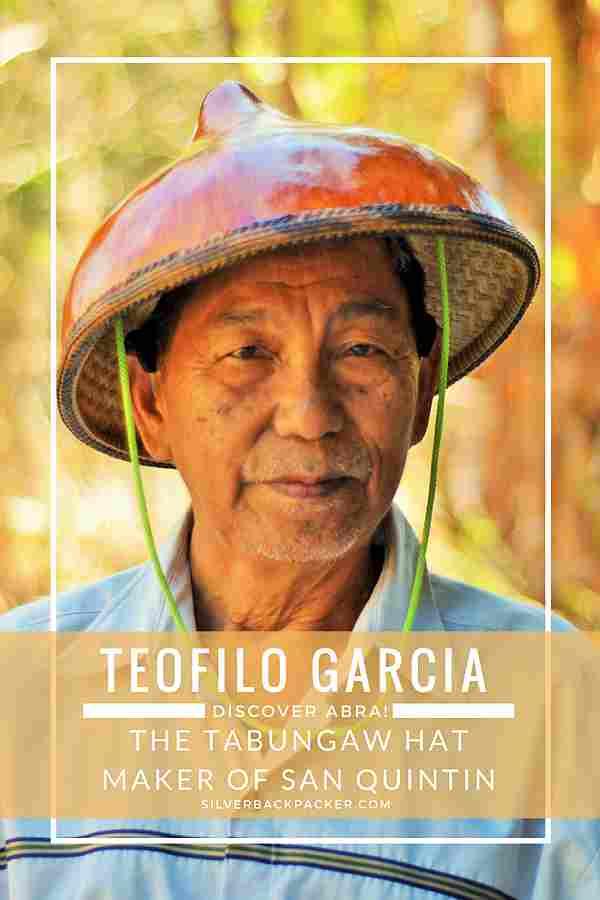 Teofilo Garcia, Tabungaw Hat Maker, Abra, Philippines