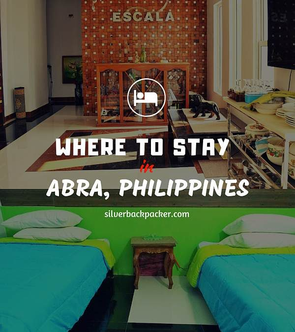 Where to Stay in Abra, Philippines : Updated for 2019