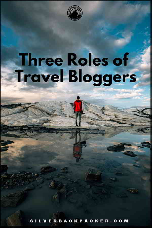 Three roles of travel bloggers by Ryan Biddulph