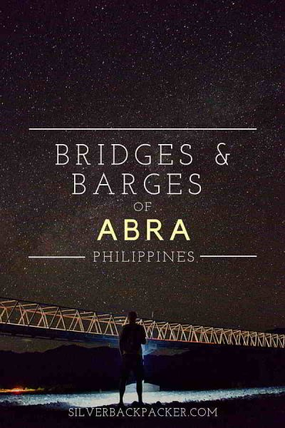 Bridges and Barges of Abra, Philippines