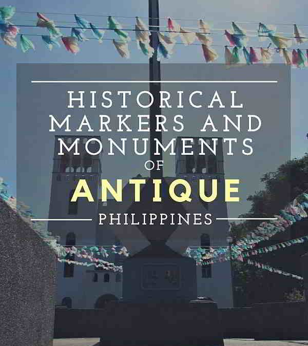 Historical Markers and Monuments of Antique, Philippines