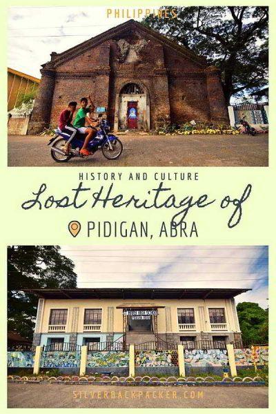 Lost Heritage of Pidigan, Abra ,Philippines