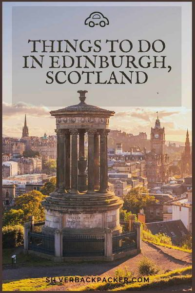 Excellent Things to do in Edinburgh, Scotland