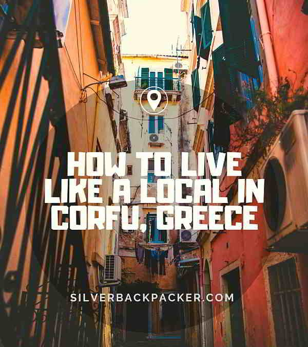 How To Live Like A Local In Corfu, Greece