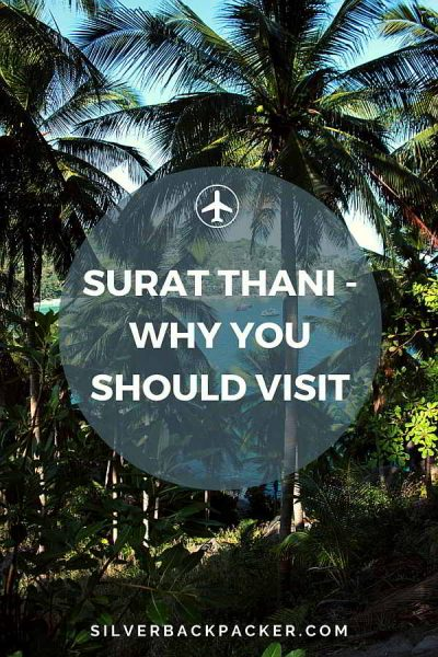 Surat Thani Why you should visit