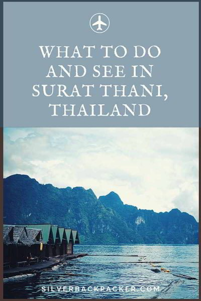 What to see and do in Surat Thani, Thailand