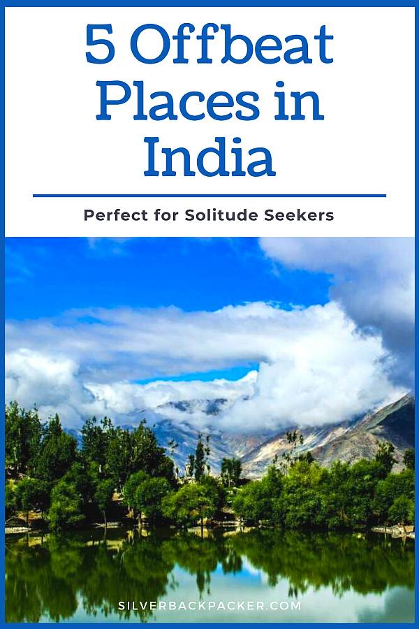 5 Offbeat Places in India perfect for solitude seekers