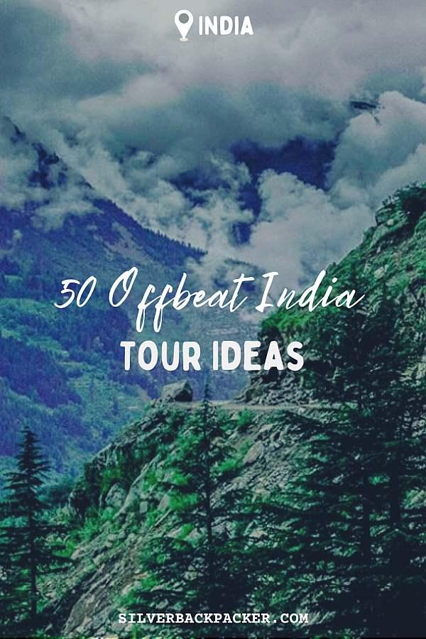 50 Offbeat India Tour Ideas