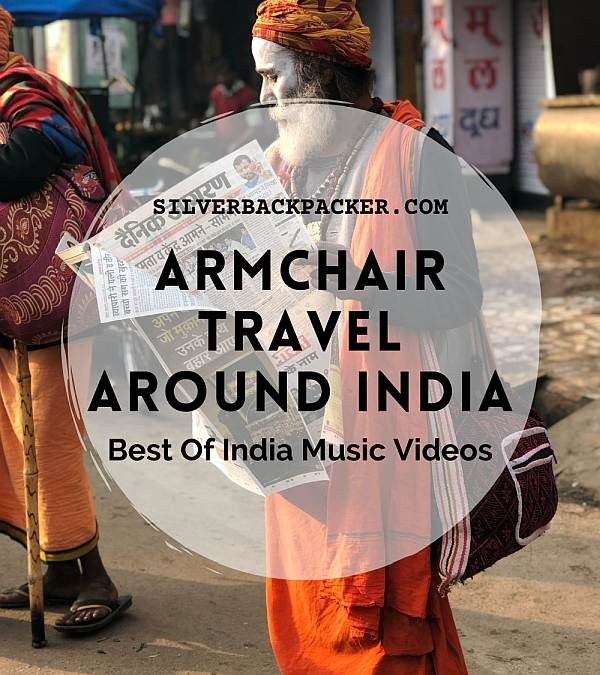 21 Best Of India Music Videos for Armchair Travellers