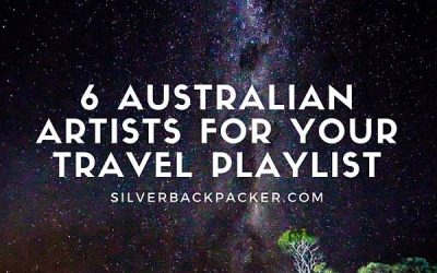 6 Tracks by Australian Artists That Should be on Your Travel Playlist