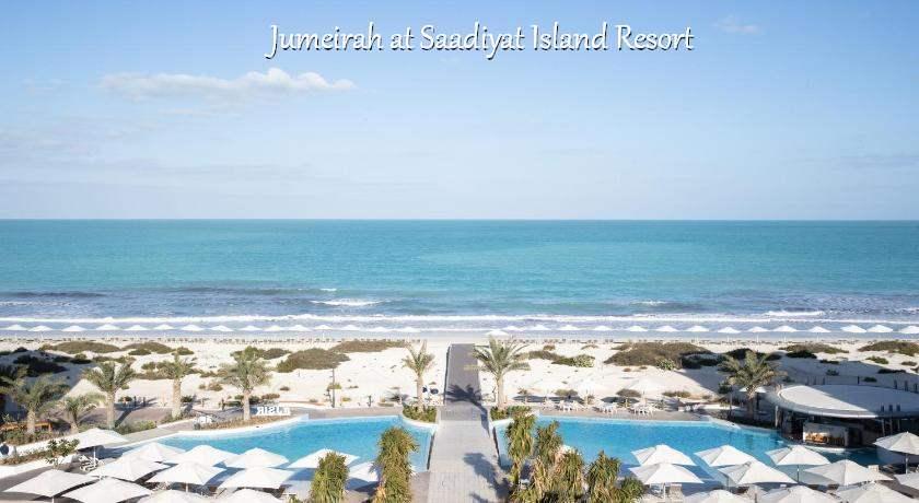 Jumeirah at Saadiyat Island Resort Abu Dhabi