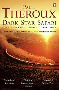 Dark Star Safari by Paul Theroux