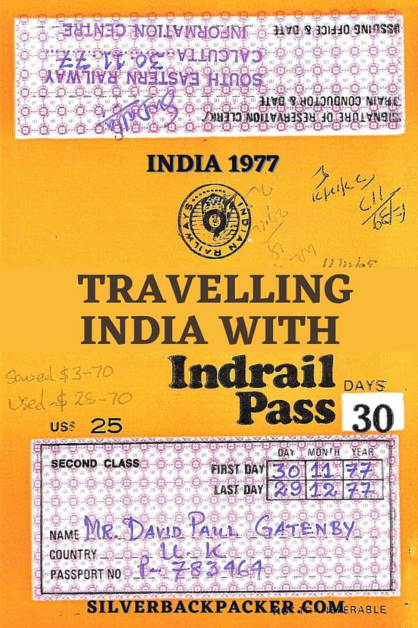 Indrail Pass 1977 Riding India Railways