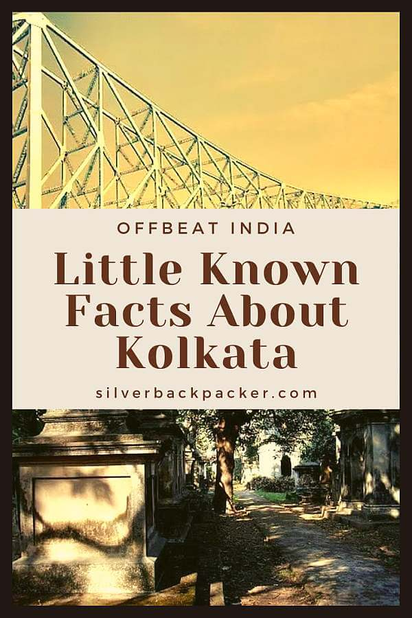 Little known facts about Kolkata, India