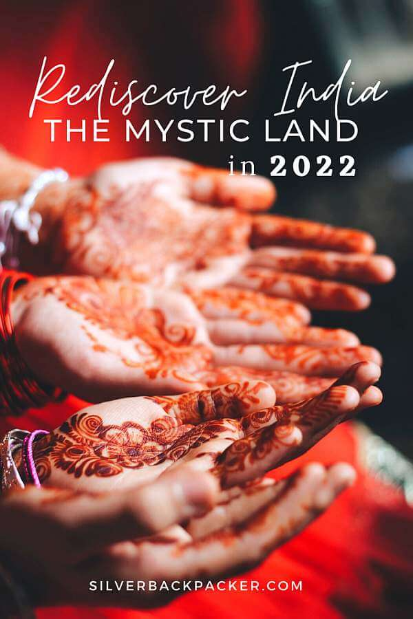 Rediscover India in 2022 The Mystic Land