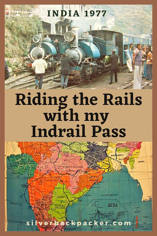 Riding the Rails in India with Indrail Pass 1977