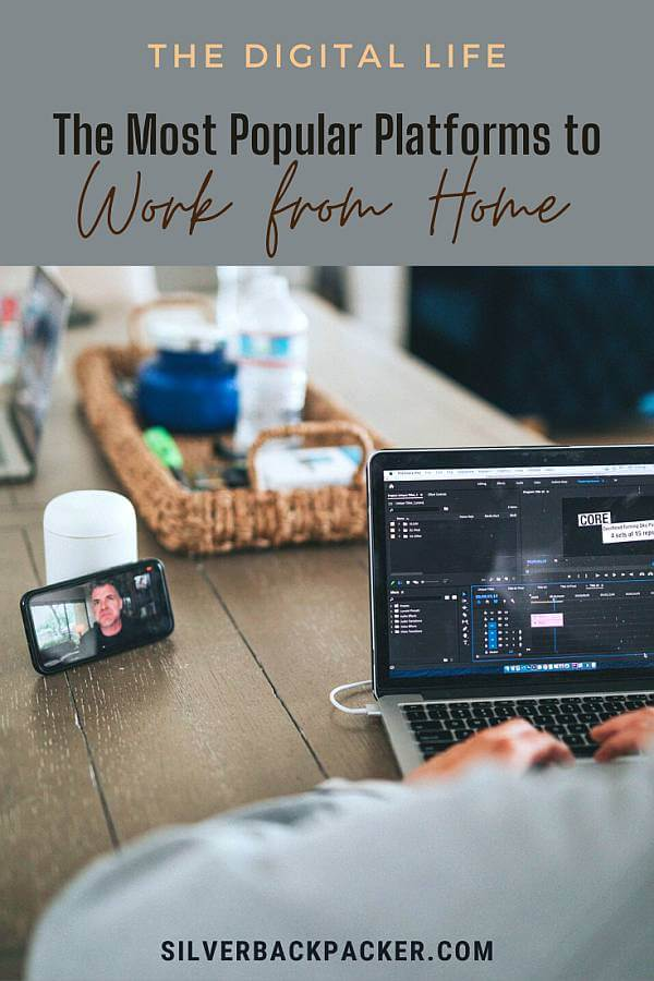 The most popular platforms to Work from Home