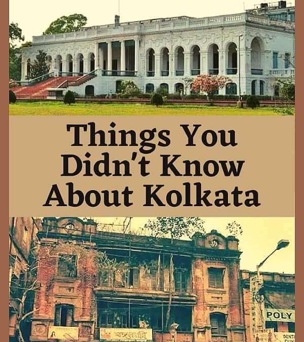 Litttle Known Facts about Kolkata