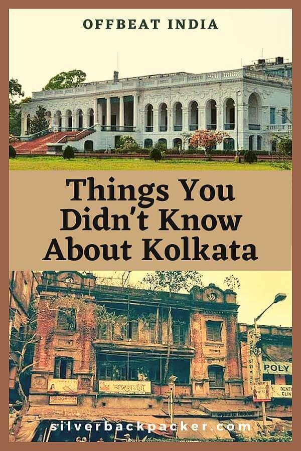 Thinga you didn't know about Kolkata