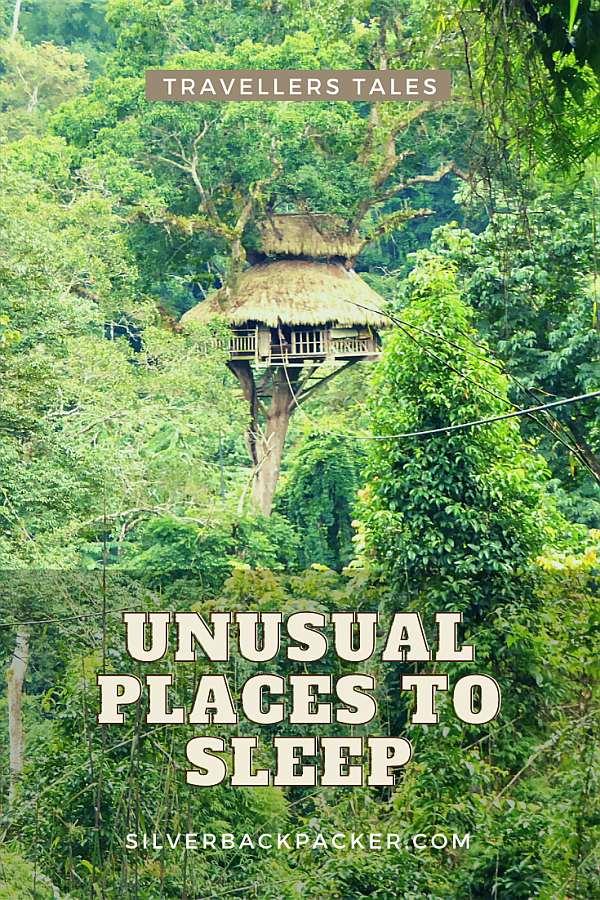 unusual places to sleep. travellers tales